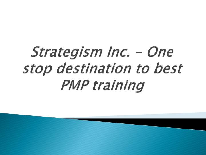 strategism inc one stop destination to best pmp training n.
