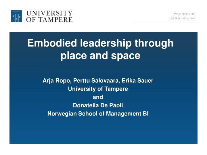 embodied leadership through place and space n.