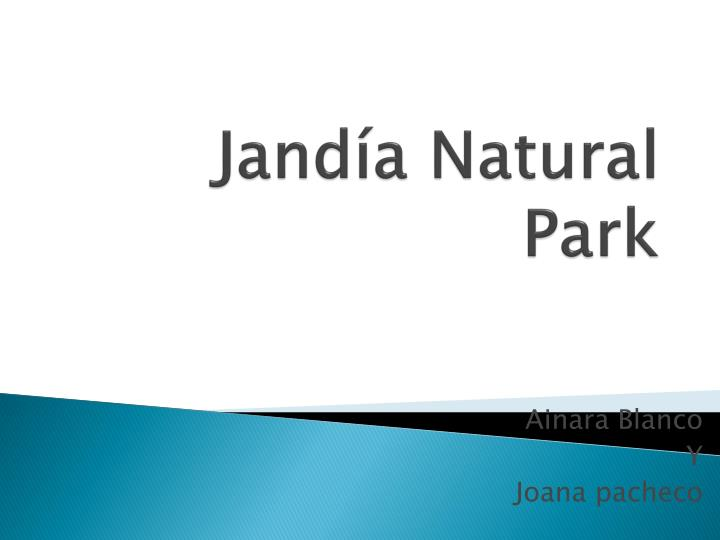 jand a natural park n.