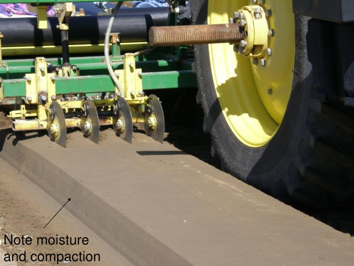 Note moisture and compaction