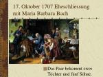 17 oktober 1707 eheschliessung mit maria barbara bach