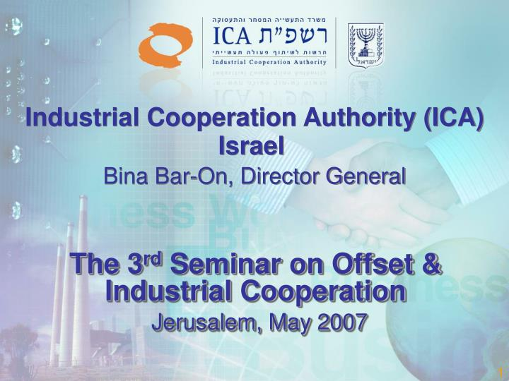 the 3 rd seminar on offset industrial cooperation jerusalem may 2007 n.