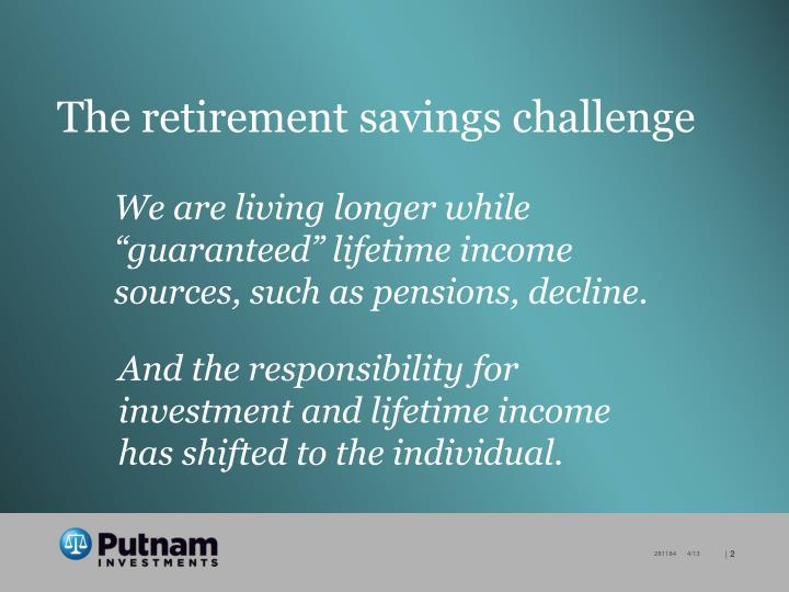 The retirement savings challenge