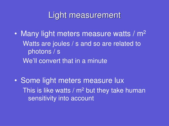 Light measurement