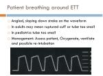 patient breathing around ett