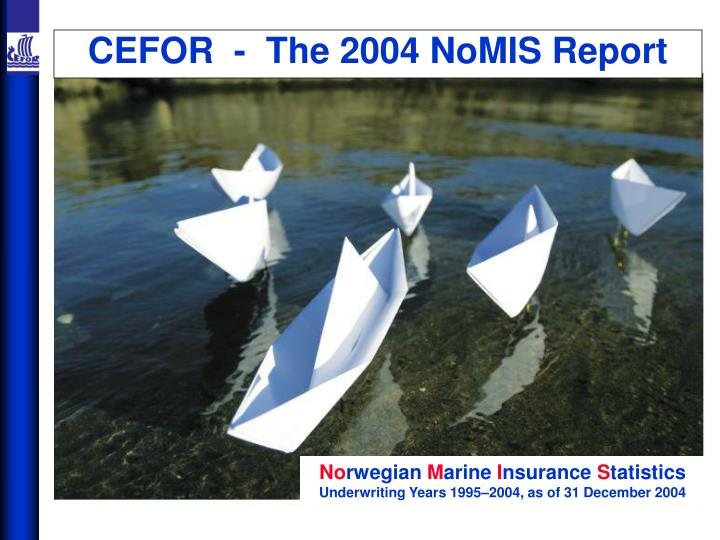 cefor the 2004 nomis report n.