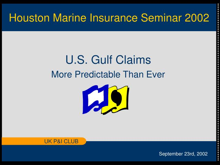houston marine insurance seminar 2002 n.