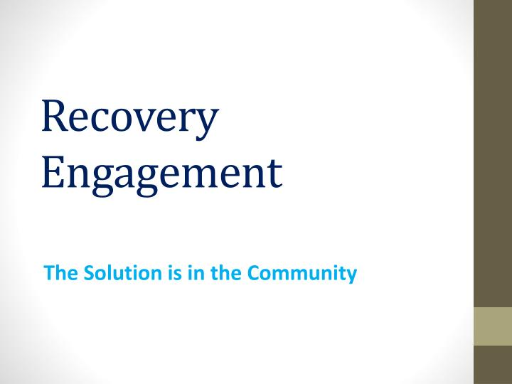recovery engagement n.