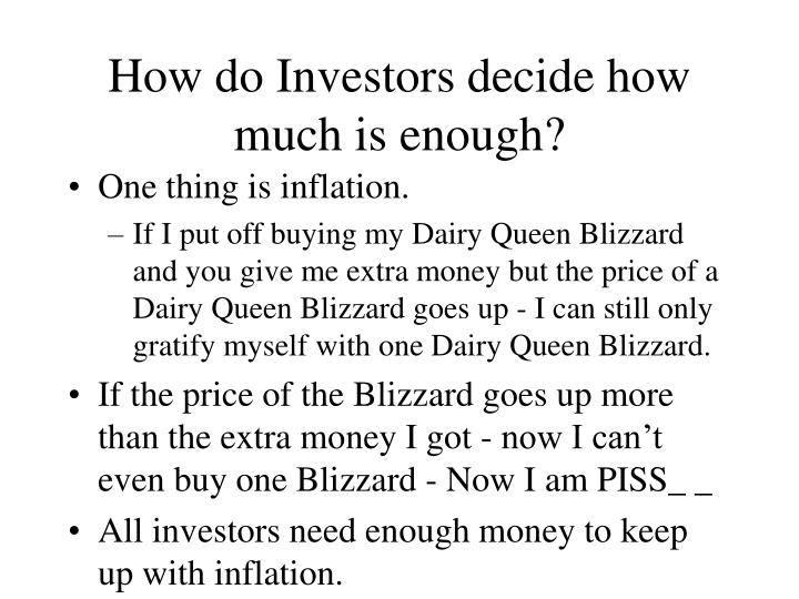 how do investors decide how much is enough n.