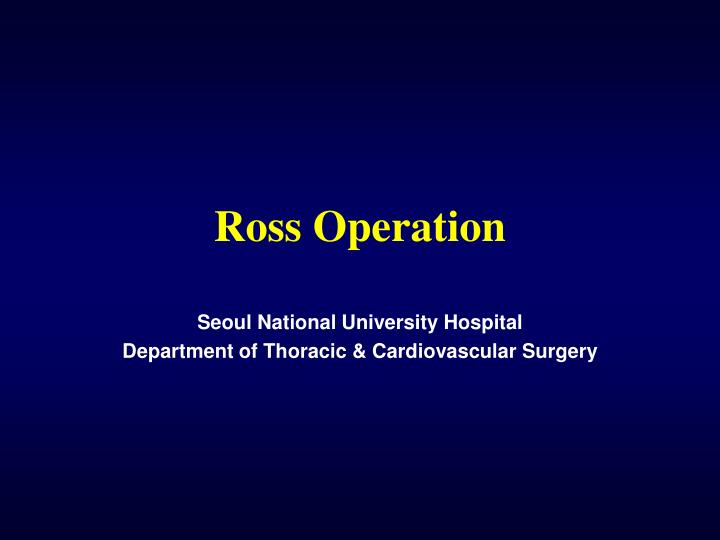 ross operation n.