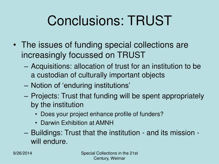 Conclusions: TRUST