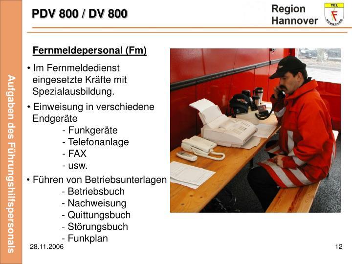 PDV 800 / DV 800