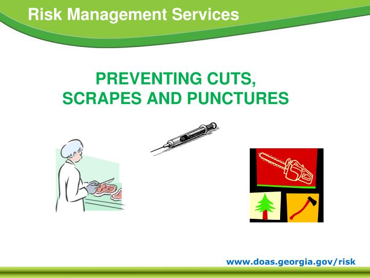 preventing cuts scrapes and punctures n.