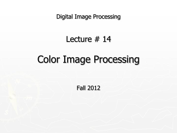 digital image processing lecture 14 color image processing n.