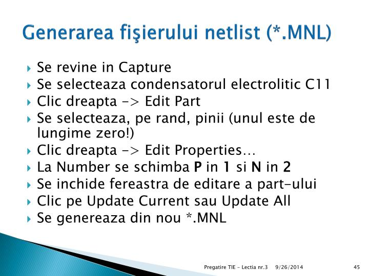Generarea fişierului netlist (*.MNL)