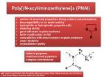 poly n acylimino ethylene s pnai