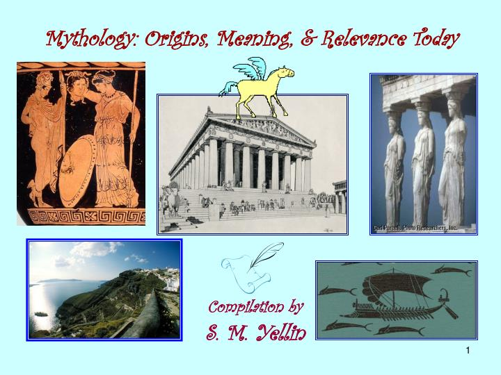 mythology origins meaning relevance today n.