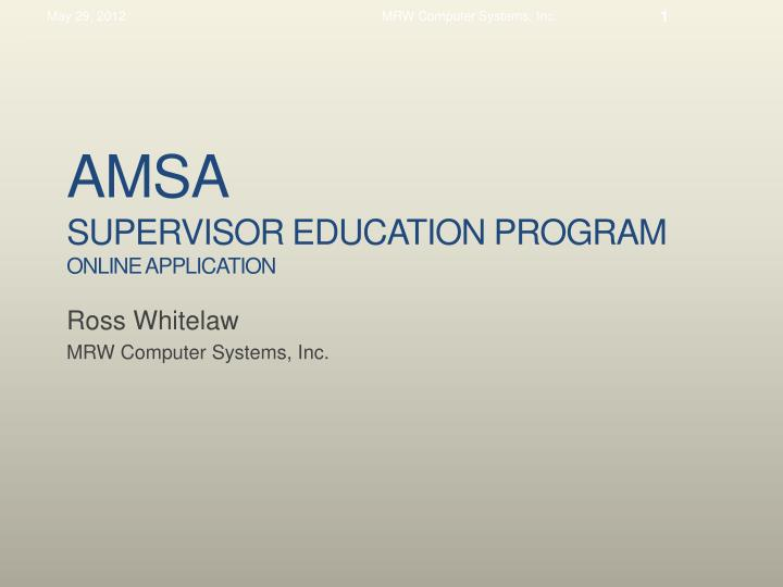 amsa supervisor education program online application n.