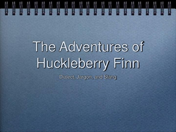huckleberry finn dialectical journals
