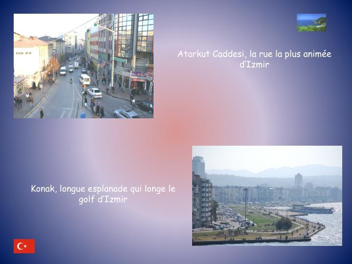 Atarkut Caddesi, la rue la plus animée d'Izmir