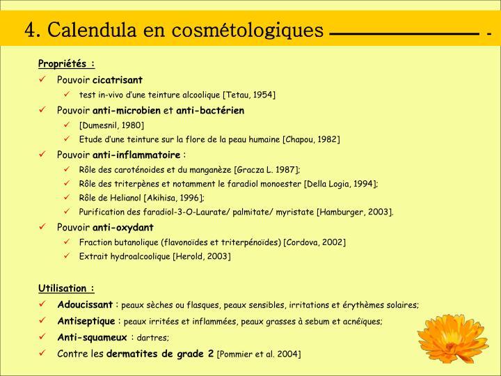 4. Calendula en cosmétologiques
