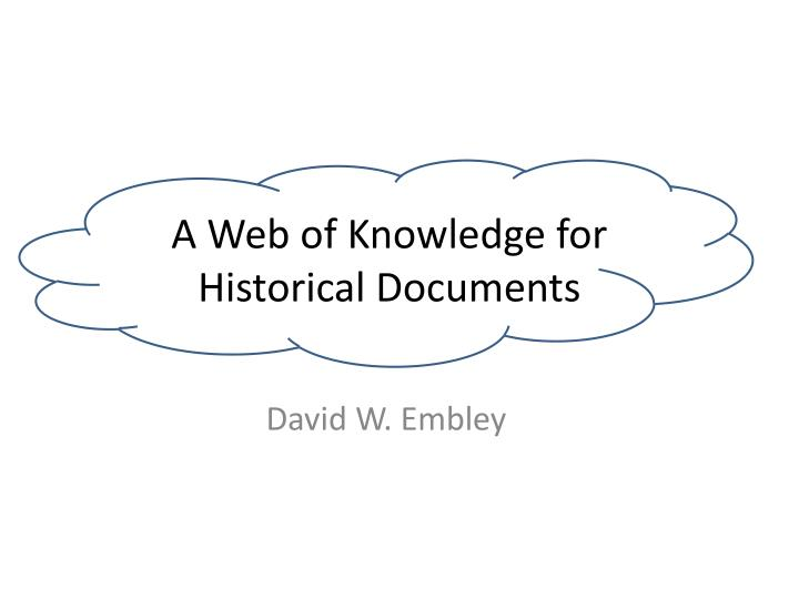 a web of knowledge for historical documents n.
