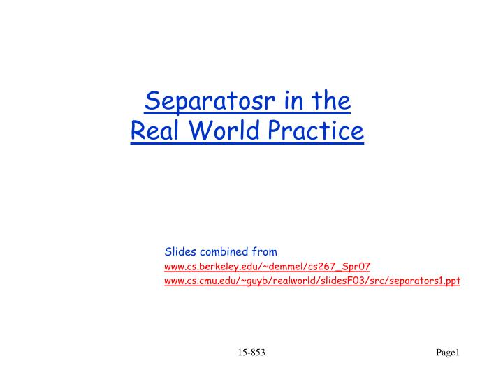 separatosr in the real world practice n.