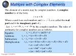 matrices with complex elements