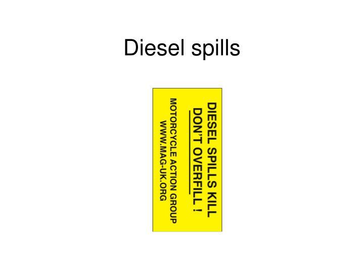 Diesel spills