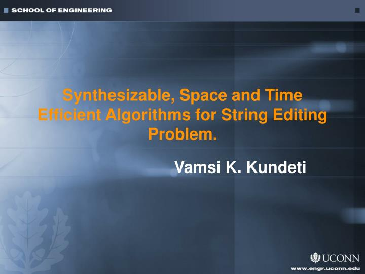 synthesizable space and time efficient algorithms for string editing problem n.