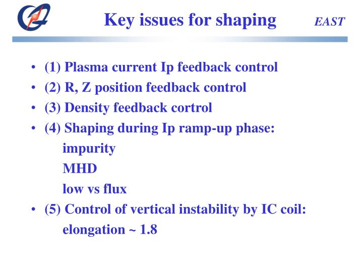 Key issues for shaping