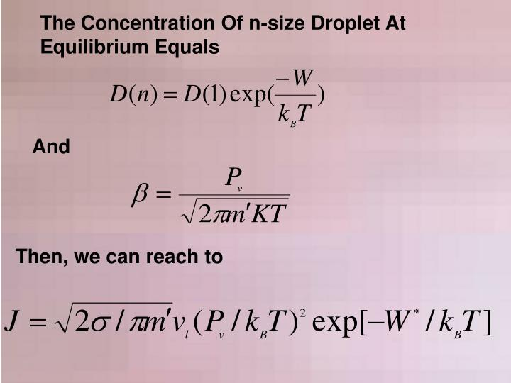 The Concentration Of n-size Droplet At