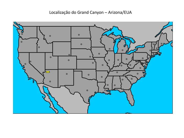 Localização do Grand Canyon – Arizona/EUA