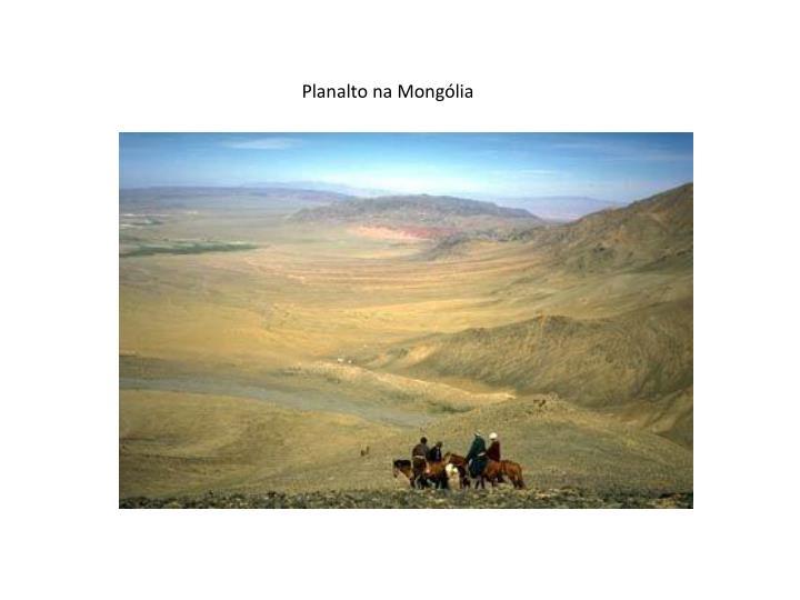 Planalto na Mongólia