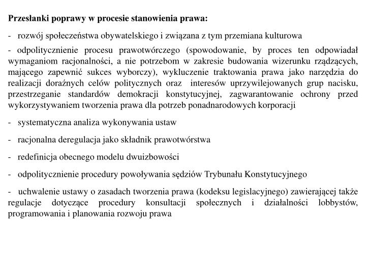 Przesłanki poprawy w procesie stanowienia prawa: