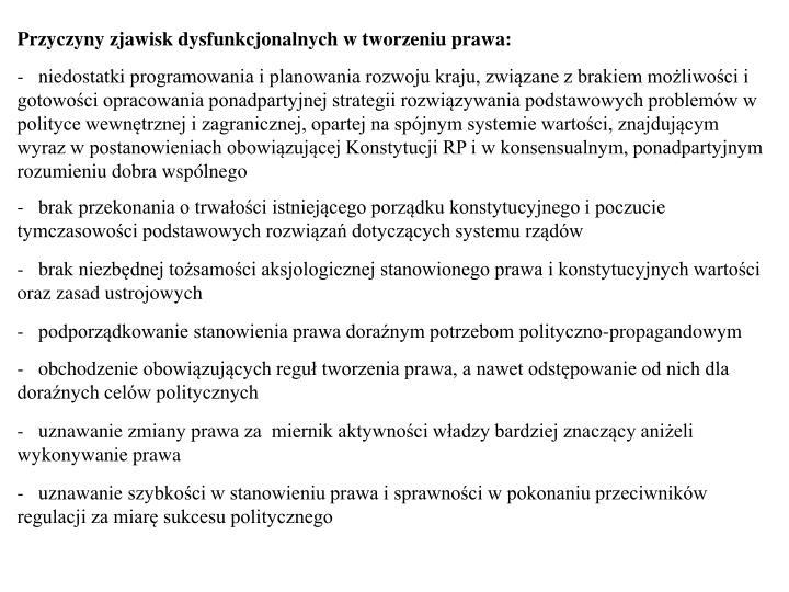 Przyczyny zjawisk dysfunkcjonalnych w tworzeniu prawa: