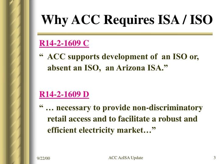 Why acc requires isa iso