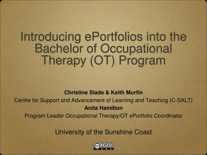 introducing eportfolios into the bachelor of occupational therapy ot program n.