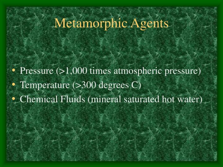 Metamorphic agents