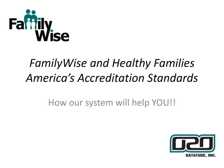 familywise and healthy families america s accreditation standards n.