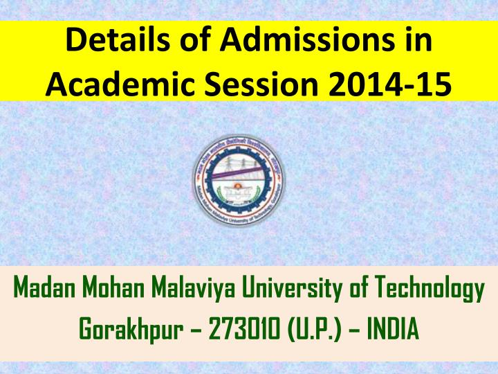 details of admissions in academic session 2014 15 n.