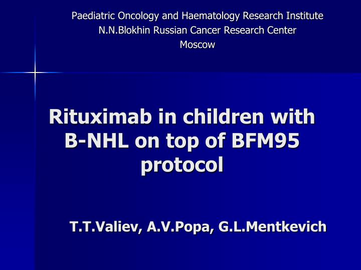 rituximab in children with b nhl on top of bfm95 protocol n.