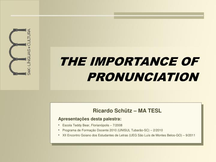 the importance of pronunciation n.
