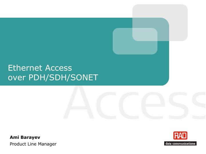 ethernet access over pdh sdh sonet n.