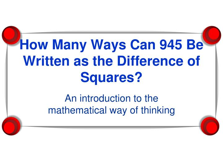 How many ways can 945 be written as the difference of squares