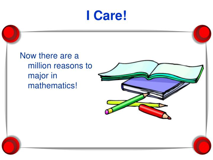 Now there are a million reasons to major in mathematics!