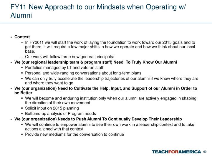 FY11 New Approach to our Mindsets when Operating w/ Alumni