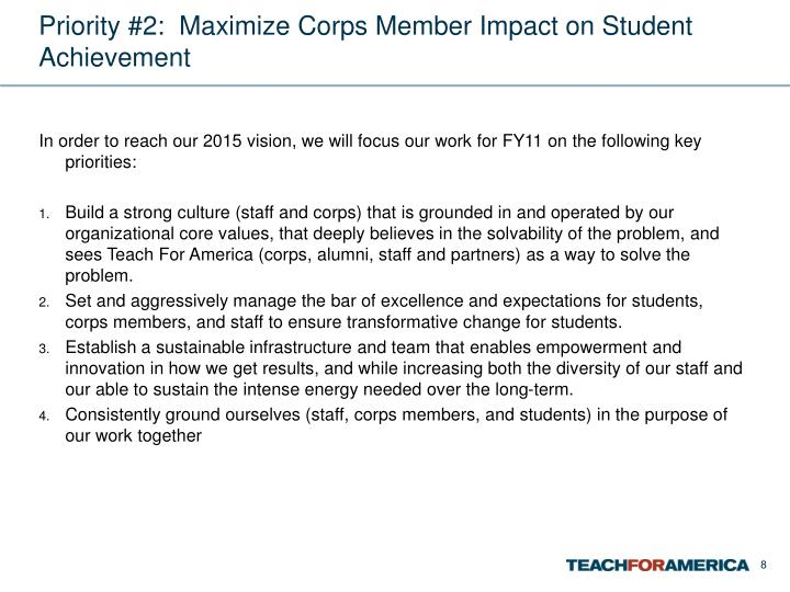 Priority #2:  Maximize Corps Member Impact on Student Achievement