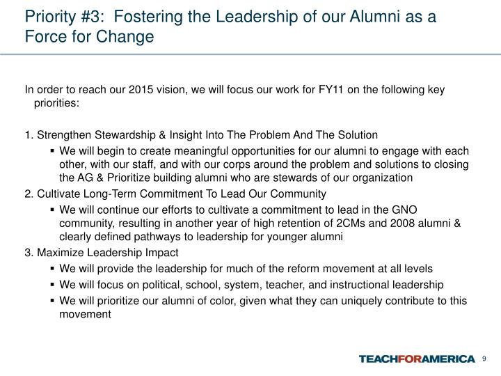 Priority #3:  Fostering the Leadership of our Alumni as a Force for Change