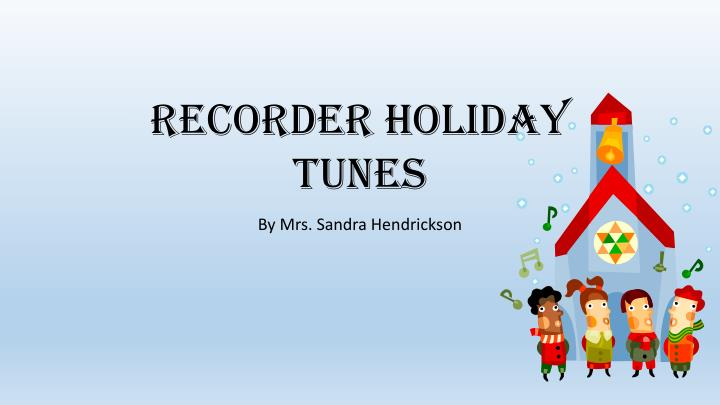 recorder holiday tunes n.